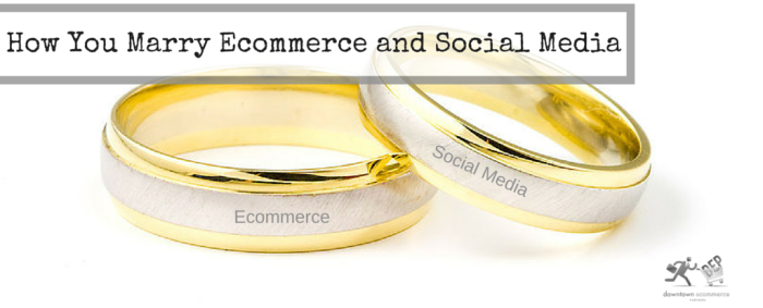 Ecommerce Marries Social Media