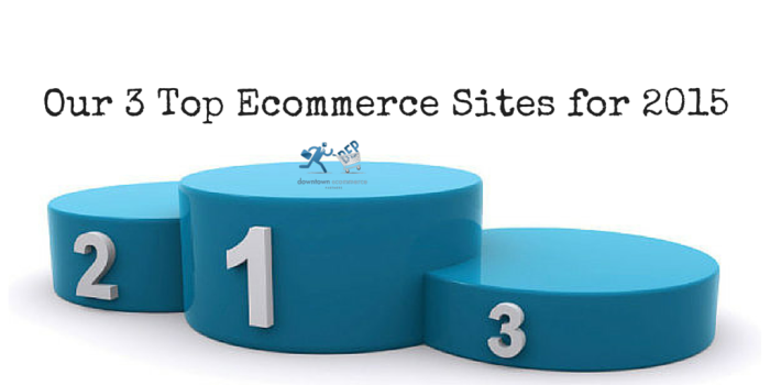 Our 3 Top E-commerce Sites for 2015 (1)