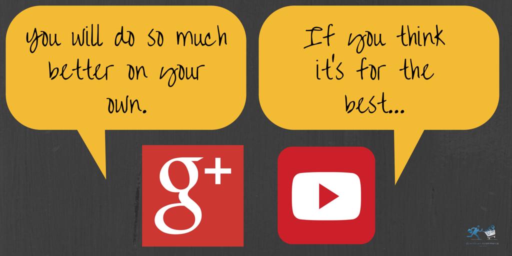 Google+ You Tube Breakup