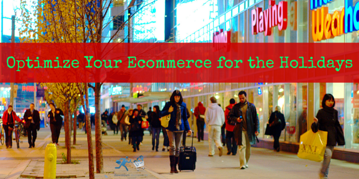 Optimize Your Ecommerce for the Holidays